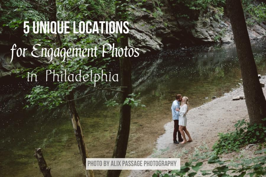 5 Unique Locations For Engagement Photos In Philadelphia Philly In