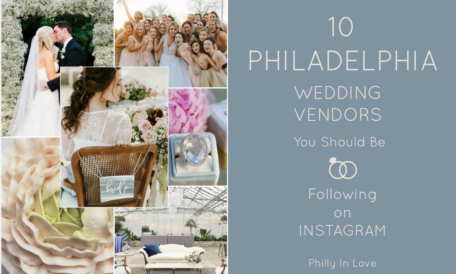 10PhiladelphiaWeddingVendorsInstagram