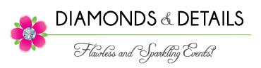 Diamonds & Details Flawless and Sparkling Events
