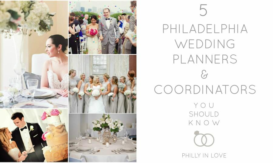 5 Philadelphia Wedding Planners And Coordinators You Should Know Philly In Love