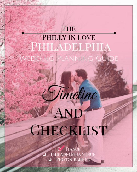 Philly In Love Wedding Checklist Philadelphia Wedding