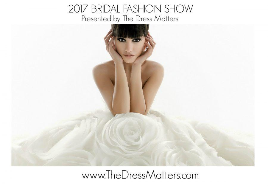 The Dress That Matters 2017 Bridal Fashion Show